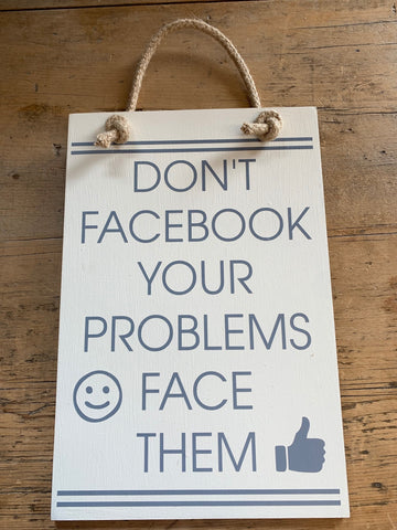 Don't Facebook Your Problems