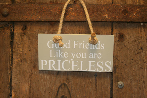 Good Friends Priceless