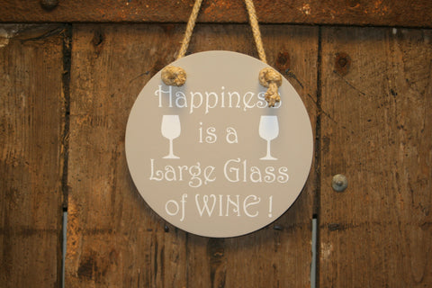 Happiness is a Large Glass of Wine