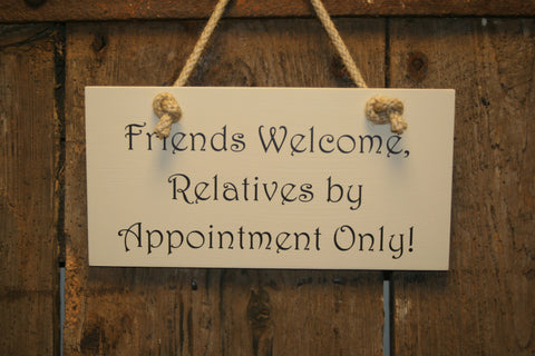 Relatives by Appointment Only