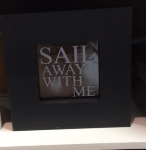 Sail away with me