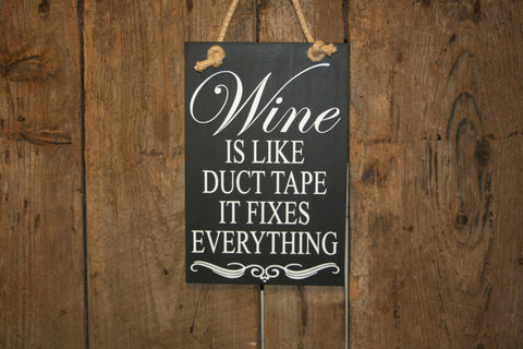 Wine like Duct Tape