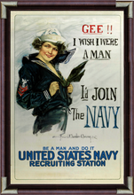Load image into Gallery viewer, Gee I wish I were a man I'd join the Navy
