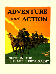 Adventure and Action - US Army Field Artillery