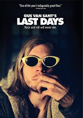 Gus Van Sant's LAST DAYS (DVD 2005) Inspired by Kurt Cobain
