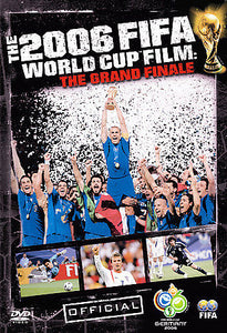 The 2006  FIFA World Cup Film: The Grand Finale (DVD, 2007)