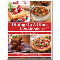 Dining On A Dime Cookbook **Volume 1** E-BOOK {580 Pages}