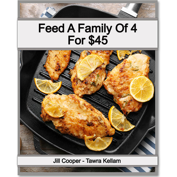 Feed A Family of 4 for $45 Meal Plan