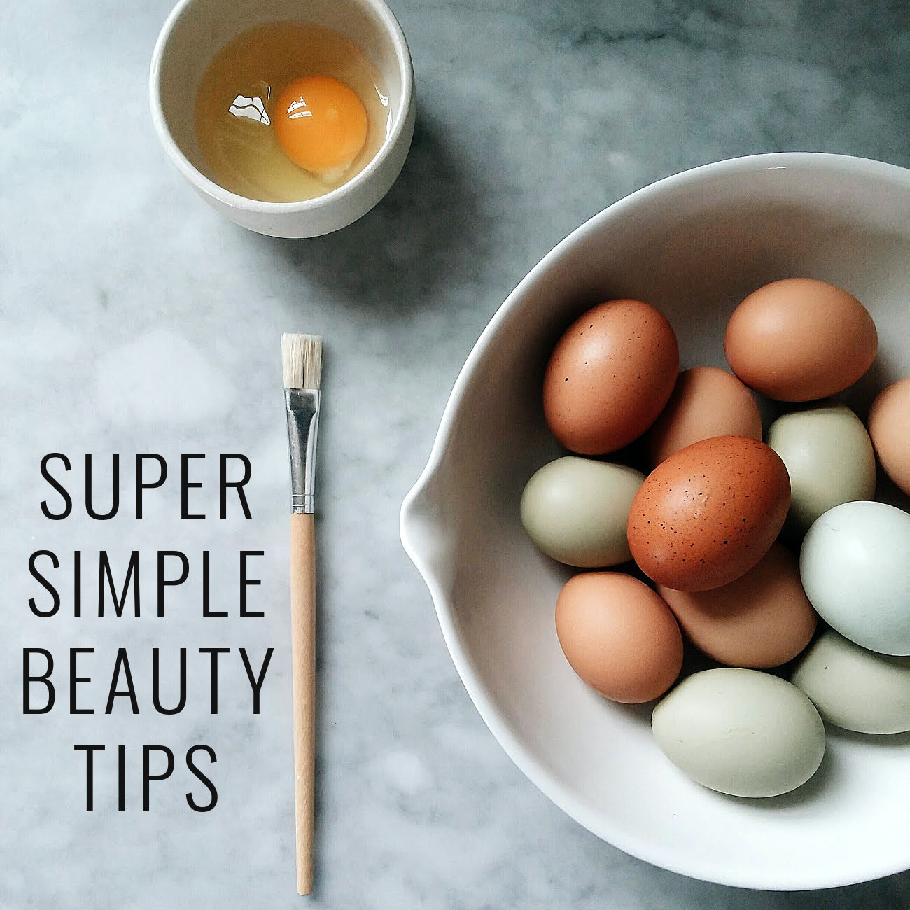 Super Simple Beauty Tips