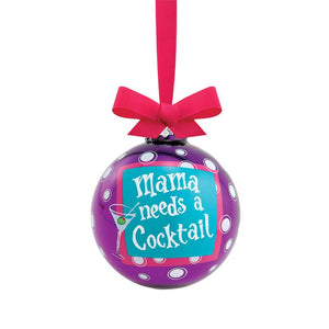 Mama Needs A Cocktail Glass Bulb Ornament