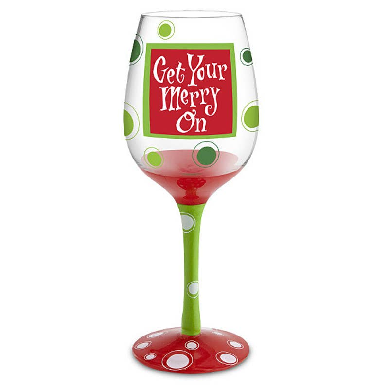 Get Your Merry On Hand Decorated Wine Glass