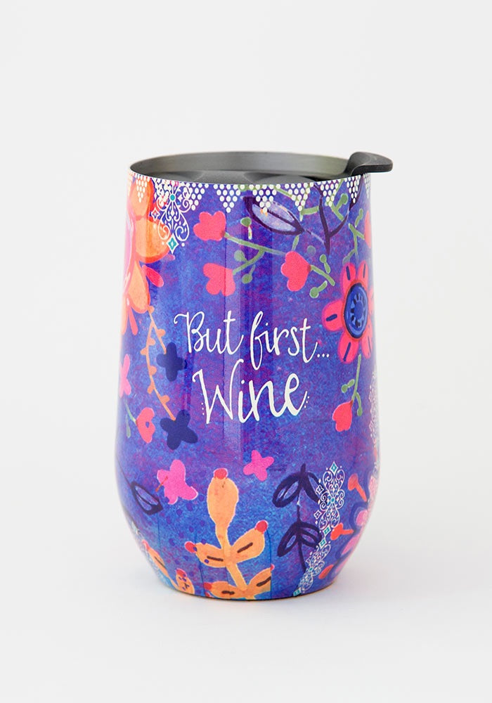But Wine First Wine Tumbler