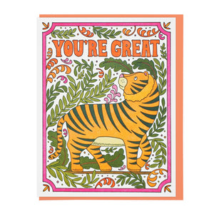 You're Great Tiger Greeting Card