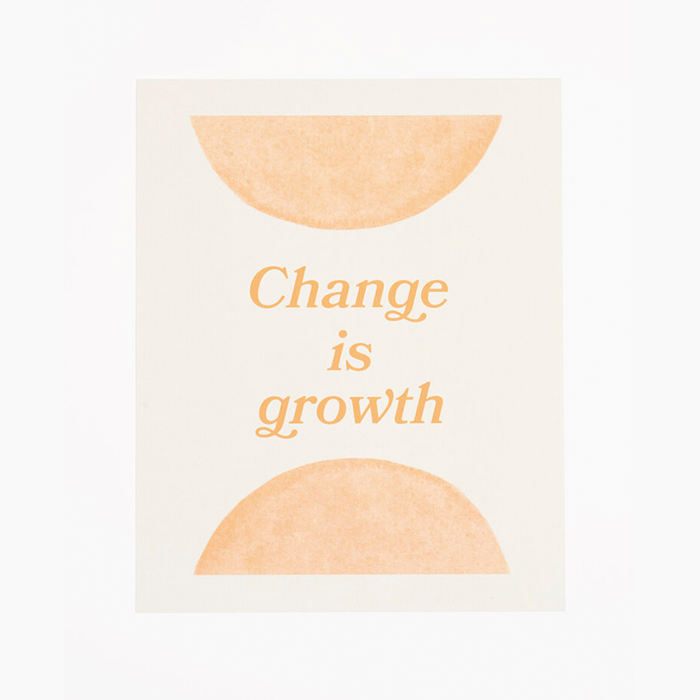 Change is Growth Art Print