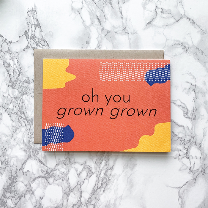 Grown Grown Birthday Card