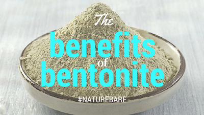 Benefits of Bentonite