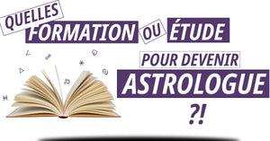 Formation Étude devenir astrologue