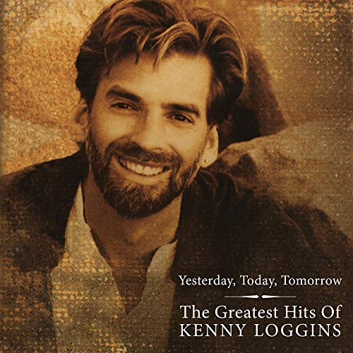 Kenny Loggins | Greatest Hits - Yesterday Today And Tomorrow (180 Gram Red Vinyl/Gatefold Cover & Poster) | Vinyl