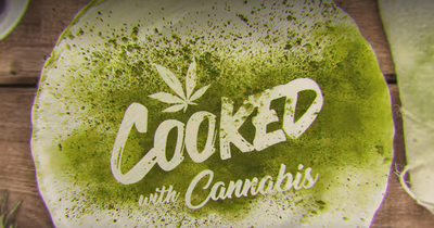 We're Binge Watching Cooked With Cannabis And Loving It