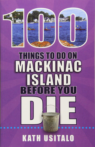 100 Things To Do On Mackinac Island Before You Die - Leon & Lulu