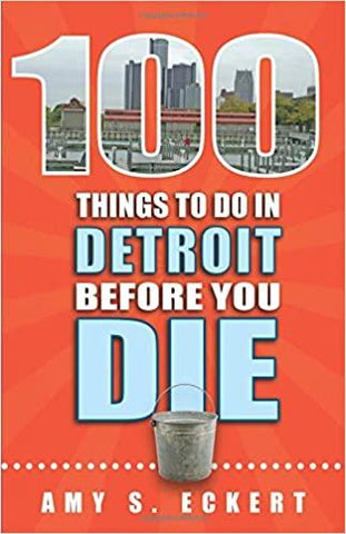 100 Things To Do In Detroit Before You Die - Leon & Lulu