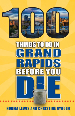 100 Things To Do In Grand Rapids Before You Die - Leon & Lulu