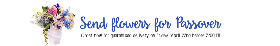 Order flowers for Passover