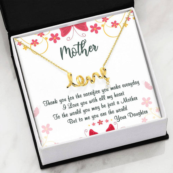 Thanks for the sacrifice | scripted love necklace for mom | gift for mom