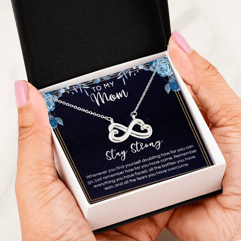 Stay Strong Quote For Mom Infinity Hear Necklace