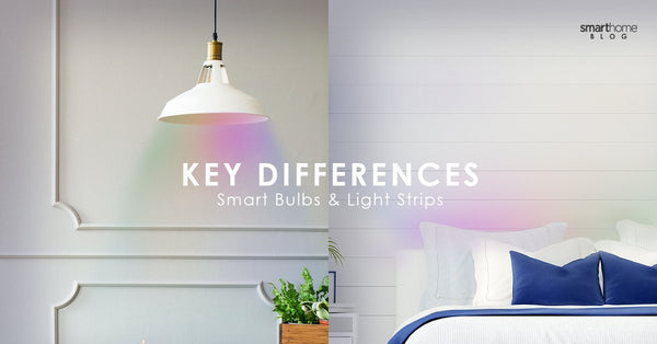 Key Differences Between Smart Bulbs and Smart Light Strips