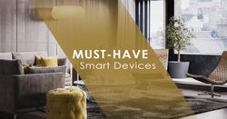 7 Must-Have Smart Home Devices