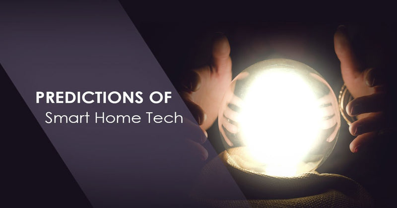 Future Predictions of Smart Home Tech