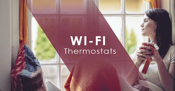 5 Features to Look For In WiFi Thermostat