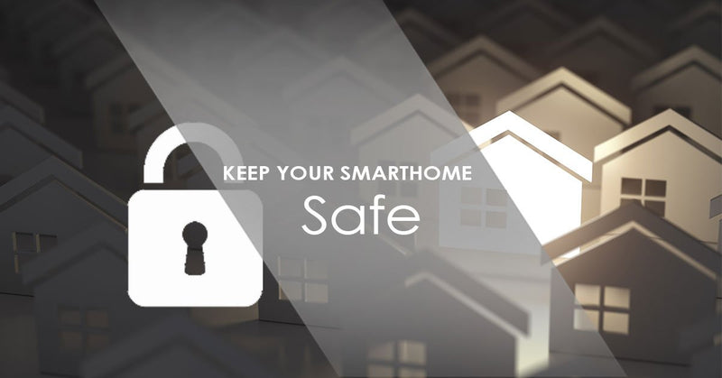 keep your smart home safe