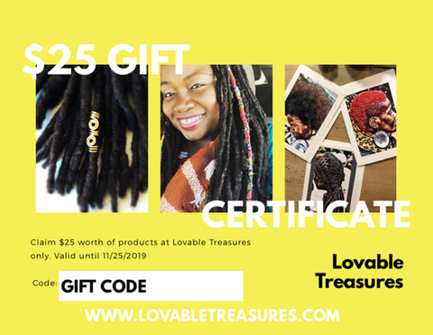 $25 Loc Jewelry Gift Certificate.  Hair Accessories Gift Certificate.