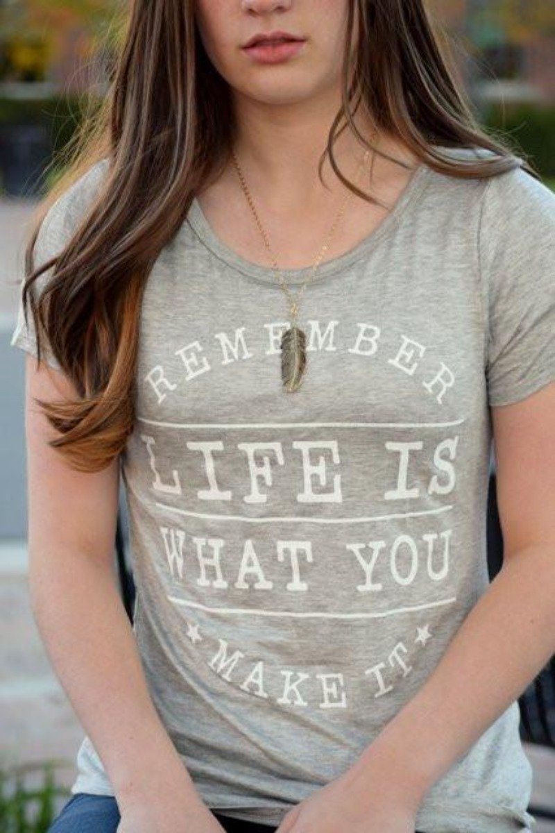 Life Is What You Make It Print Top