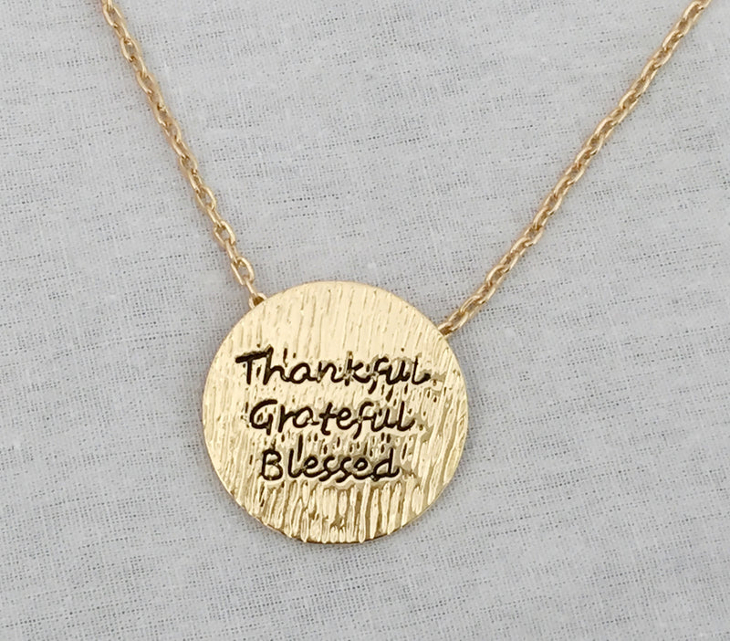 Thankful Grateful Blessed Necklace