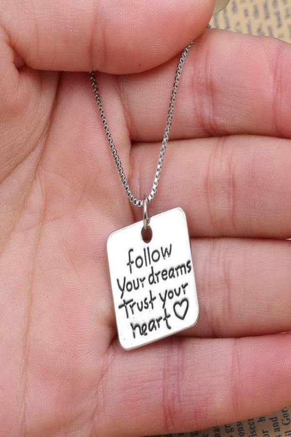 Follow your Dreams Necklace