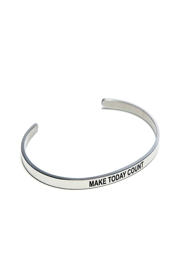 make today count bracelet cuff
