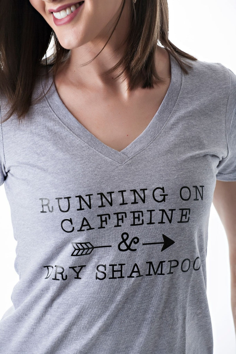 Running on Caffeine and Dry Shampoo | 2 colors