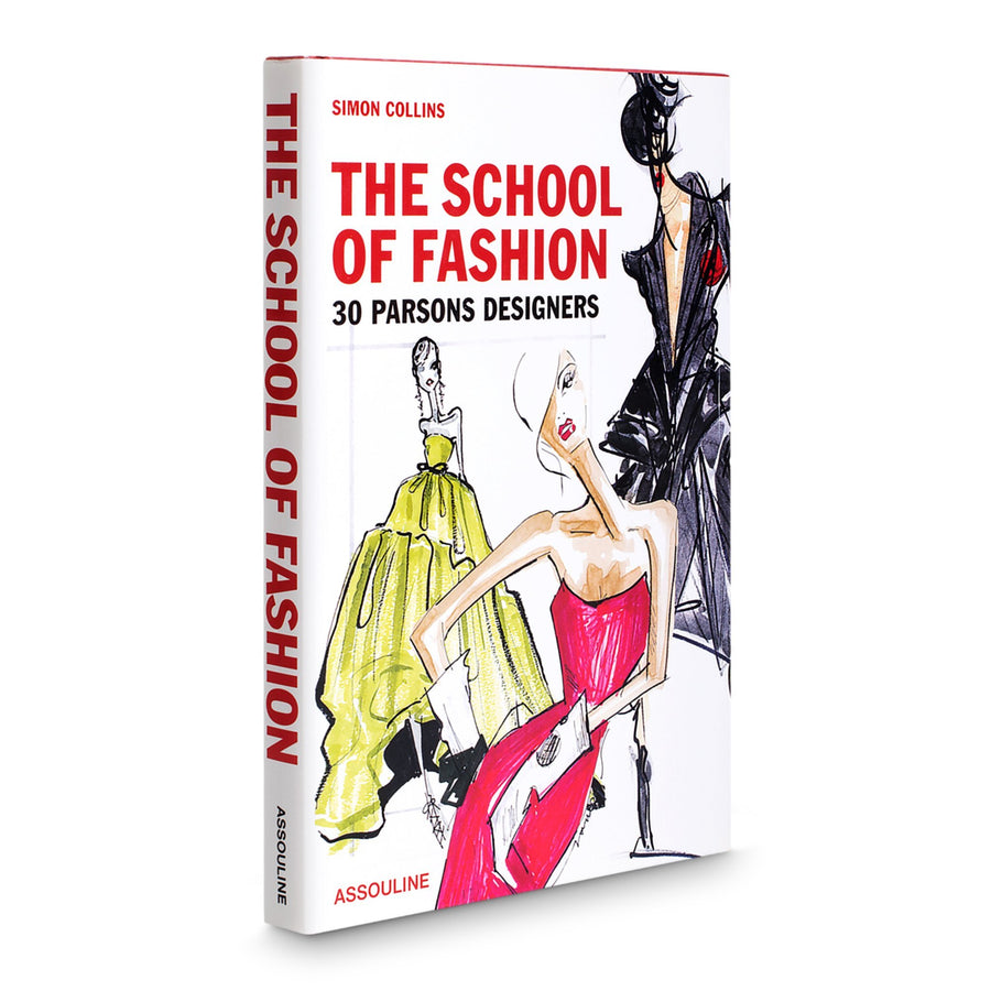 THE SCHOOL OF FASHION30 PARSONS DSIGNERS