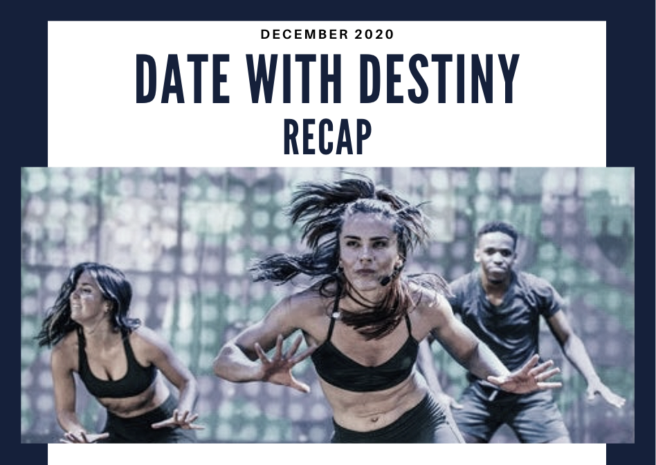Date With Destiny Recap
