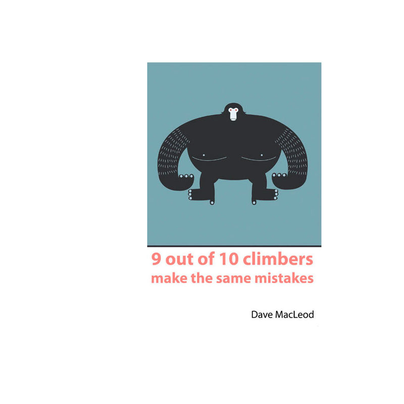 9/10 Climbers Make Same Mistake Book