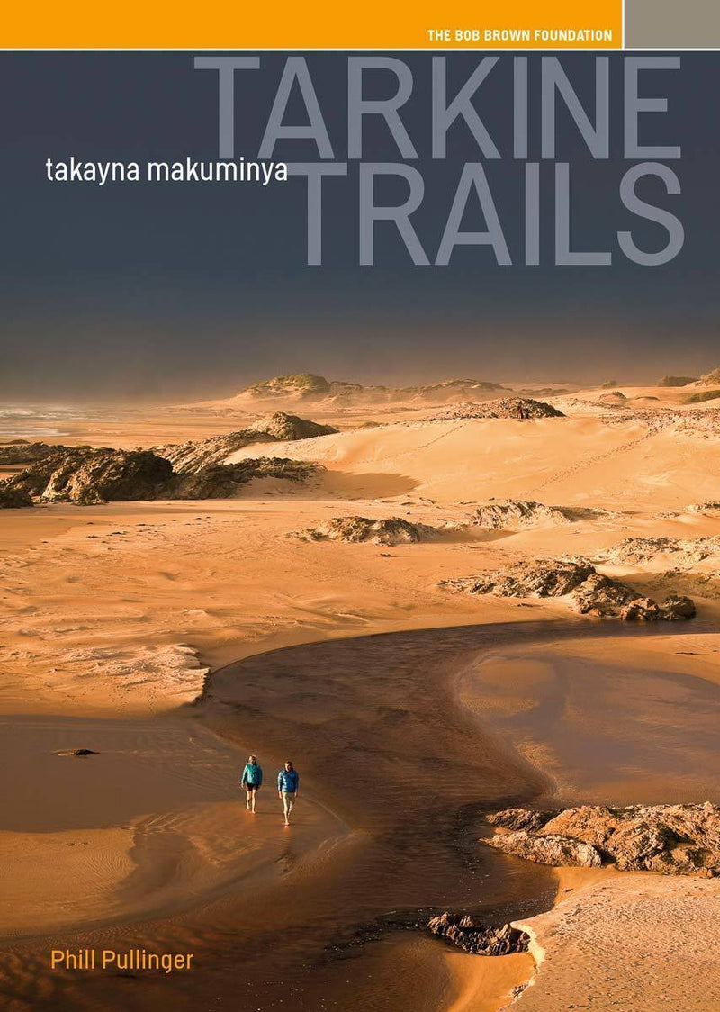Tarkine Trails Tarkine Trails Travel Guide