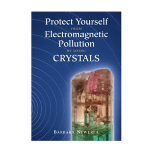 Protect Yourself from Electromagnetic Pollution by using Crystals - bog