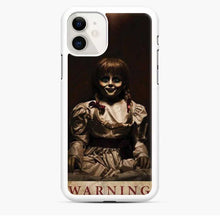 Load image into Gallery viewer, Annabelle Warning Do Not Open Dolls iPhone 11 Case