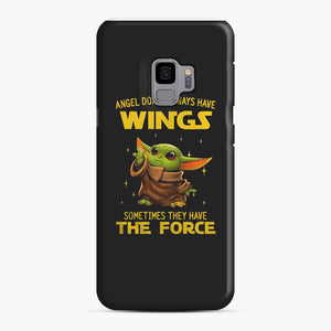 Baby Yoda Angel Don't Have Wings The Force Star Wars Samsung Galaxy S9 Case, Snap Case | Webluence.com