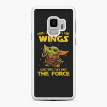 Load image into Gallery viewer, Baby Yoda Angel Don't Have Wings The Force Star Wars Samsung Galaxy S9 Case, White Rubber Case | Webluence.com