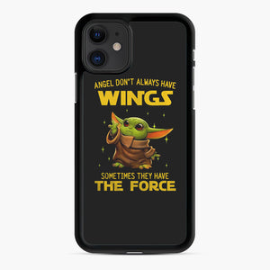 Baby Yoda Angel Don't Have Wings The Force Star Wars iPhone 11 Case, Black Rubber Case | Webluence.com