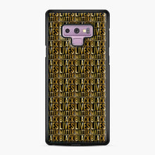 Load image into Gallery viewer, Black Lives Matter Black Live Matter Black Lives Matters Black Live Matters 1 Samsung Galaxy Note 9 Case